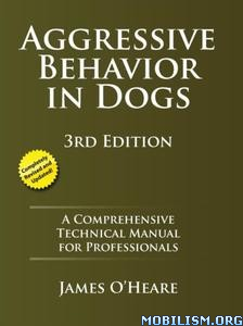 Aggressive Behavior In Dogs by James O'Heare
