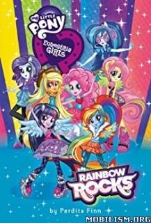 Download ebook My Little Pony: Equestria Girls by Perdita Finn (.ePUB)