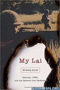 Download ebook My Lai by Howard Jones (.PDF)