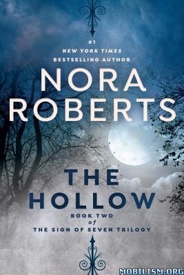 The Hollow (Sign of Seven #2) by Nora Roberts