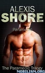 Download ebook Paramedic by Alexis Shore (.ePUB)
