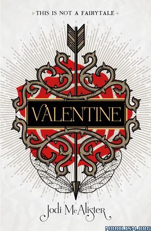 Download ebook Valentine by Jodi McAlister (.ePUB) (.MOBI)