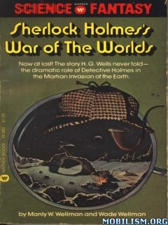 Download ebook S. Holmes's War of the Worlds by Manley Wade Wellman (.ePUB)