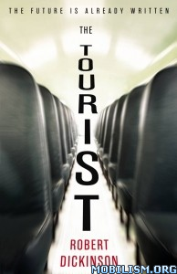 Download ebook The Tourist by Robert Dickinson (.ePUB)