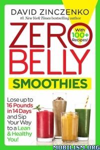 Download ebook Zero Belly Smoothies by David Zinczenko (.ePUB)