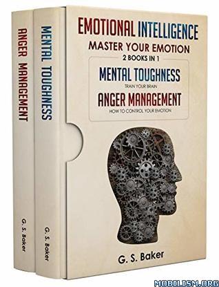 Emotional Intelligence 2 Books in 1 by G.S. Baker