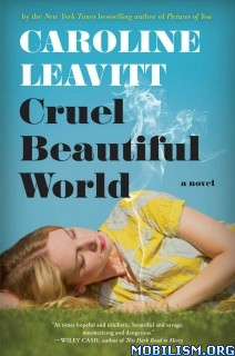 Download ebook Cruel Beautiful World by Caroline Leavitt (.AZW3)(.ePUB)