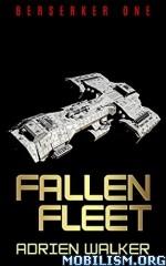 Download ebook Fallen Fleet by Adrien Walker (.ePUB)(.MOBI)+