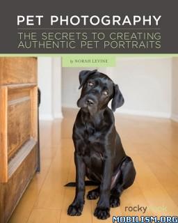 Download ebook Pet Photography by Norah Levine (.ePUB)