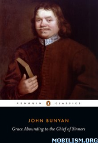 Download ebook Grace Abounding to Chief of Sinners by John Bunyan (.ePUB)