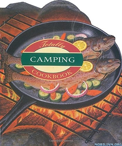 Download The Totally Camping Cookbook by Helene Siegel (.ePUB)