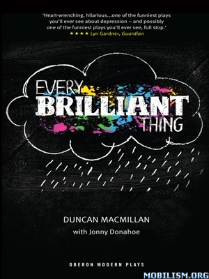 Download Every Brilliant Thing by Duncan MacMillan (.PDF)
