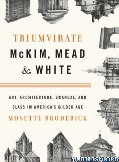 Download Triumvirate: McKin Mead & White by Mosette Broderick (.ePUB)
