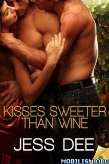 Download ebook Kisses Sweeter Than Wine by Jess Dee (.ePUB)(.MOBI)