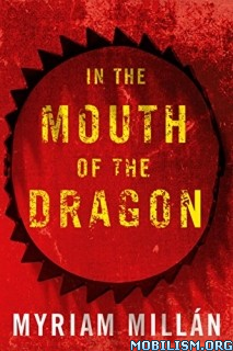 Download ebook In Mouth of the Dragon by Myriam Millan (Millán) (.ePUB)+