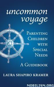Uncommon Voyage by Laura Shapiro Kramer