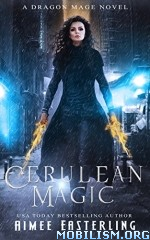 Download Cerulean Magic by Aimee Easterling (.ePUB)(.MOBI)+
