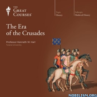 The Era of the Crusades by Kenneth W. Harl