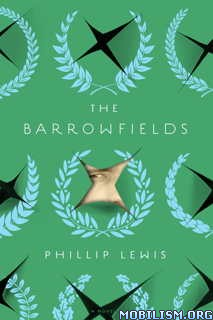 Download The Barrowfields by Phillip Lewis (.ePUB)