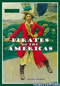 Pirates of the Americas 2 volumes by David F. Marley
