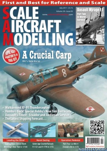 Download ebook Scale Aircraft Modelling - July 2017 (.PDF)