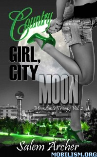 Download Country Girl, City Moon by Salem Archer (.ePUB)(.MOBI)