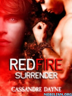 Romance • Fire series by Cassandra Dayne (.ePUB)