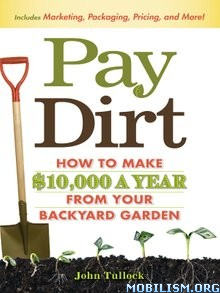 Download ebook Pay Dirt: How To Make $10,000 by John Tullock (.ePUB)