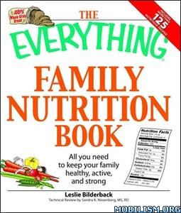 Everything Family Nutrition Book by Leslie Bilderback