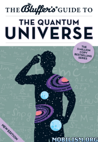 Download ebook Bluffer's Guide the Quantum Universe by Jack Klaff (.ePUB)+