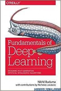Download Fundamentals of Deep Learning by Nikhil Buduma (.PDF)