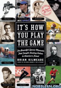 Download It's How You Play the Game by Brian Kilmeade (.ePUB)