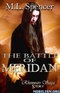 Download The Battle of Meridan by M.L. Spencer (.ePUB) (.MOBI)