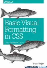 Download Visual Formatting in CSS by Eric A. Meyer (.ePUB)