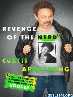 Download ebook Revenge of the Nerd by Curtis Armstrong (.ePUB)