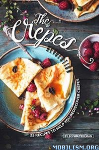 The Crepes Revolution by Sophia Freeman