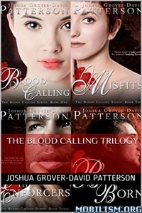 Download The Blood Calling Trilogy by Joshua Grover-David (.ePUB)