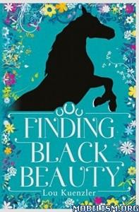 Download ebook Finding Black Beauty by Lou Kuenzler (.ePUB)