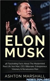 Download ebook Elon Musk by Ashton Marshall (.ePUB)