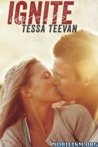 Download ebook Ignite by Tessa Teevan (.ePUB)