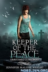 Download ebook Keeper of the Peace by Jennifer Malone Wright (.ePUB)