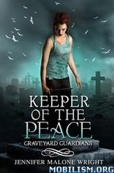 Download ebook Keeper of the Peace by Jennifer Malone Wright (.ePUB)
