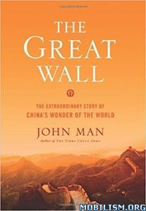 Download ebook The Great Wall by John Man (.ePUB)