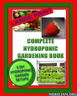 Complete Hydroponic Gardening Book Jason Wright  +
