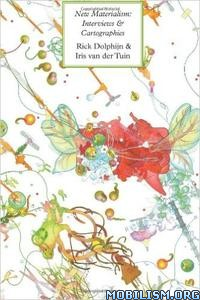 Download ebook New Materialism by Rick Dolphijn, Iris van der Tuin (.PDF)