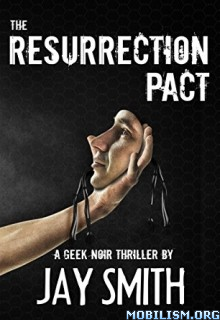 Download The Resurrection Pact by Jay Smith (.ePUB)