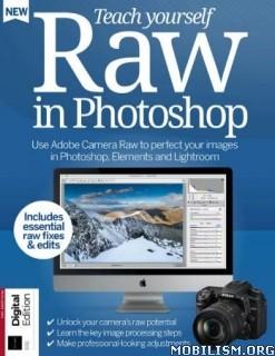 Teach Yourself Raw in Photoshop, Fourth Edition 2019