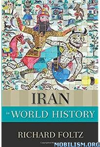 Download ebook Iran in World History by Richard Foltz (.PDF)
