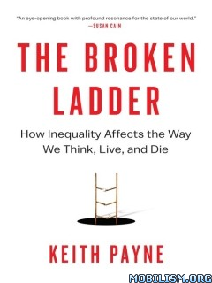 Download ebook The Broken Ladder by Keith Payne (.ePUB)