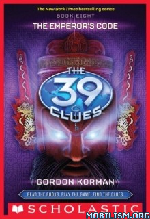 Download ebook The Emperor's Code by Gordon Korman (.MP3)